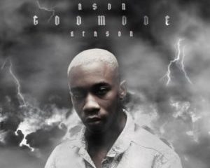 Ason ft Reason God Mode 300x240 - Ason ft Reason – God Mode