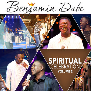 Benjamin Dube Spiritual Celebration Vol. 2 Album zamusic Afro Beat Za 1 - Benjamin Dube – Come as You Are