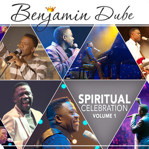 Benjamin Dube Spiritual Celebration Vol.1 Album zamusic Afro Beat Za 11 - Benjamin Dube – The Potters House