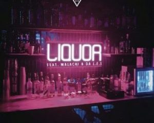 DJ Capital ft Malachi Da L.E.S Liquor 300x300 1 300x240 - DJ Capital ft Malachi & Da L.E.S – Liquor