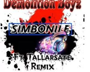 Demolition Boys ft Tallarsate Simbonile Remix 300x240 - Demolition Boys ft Tallarsate – Simbonile (Remix)