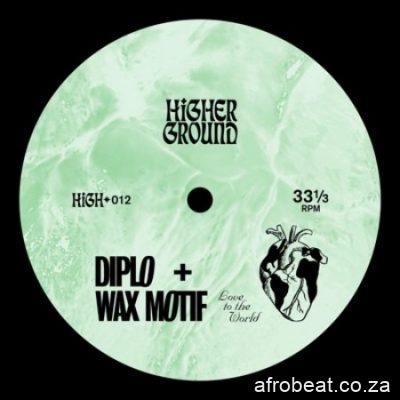 Diplo Wax Motif Love To The World scaled 1 - Diplo & Wax Motif – Love To The World