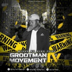 Dj King Tara – Grootman Movement Episode 4 Underground MusiQ mp3 download  - Dj King Tara – Grootman Movement Episode 4 (Underground MusiQ)