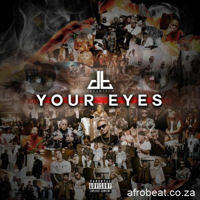 DreamTeam Your Eyes - DreamTeam – Your Eyes
