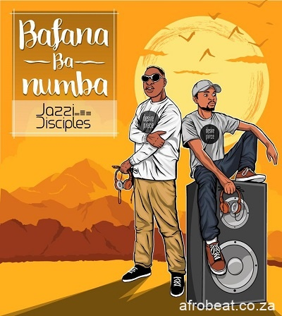 JazziDisciples Bafana Ba Numba Zamusic Afro Beat Za 9 - JazziDisciples – Lady Momma