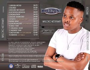 Khuzani Inhloko Nesxhanti album zip download zamusic Afro Beat Za 13 - Khuzani – Iskhova Ft Thibela