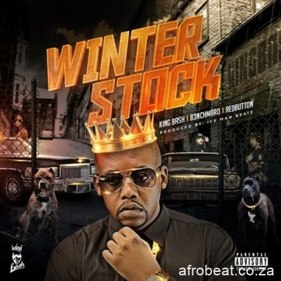 King Bash ft B3nchmarq Redbutton Winterstock - King Bash ft B3nchmarq & Redbutton – Winterstock