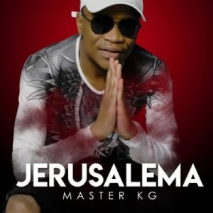 Master KG Jerusalema Album Zip Download Afro Beat Za 5 300x300 - Master KG ft Lebb Simons & Makhadzi – Party