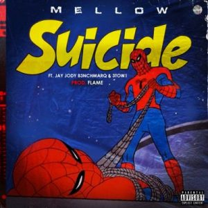 Mellow ft Jody Jay 3Two1 Suicide 300x300 - Mellow ft Jody Jay & 3Two1 – Suicide