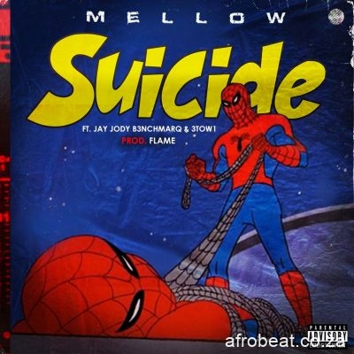 Mellow ft Jody Jay 3Two1 Suicide - Mellow ft Jody Jay & 3Two1 – Suicide