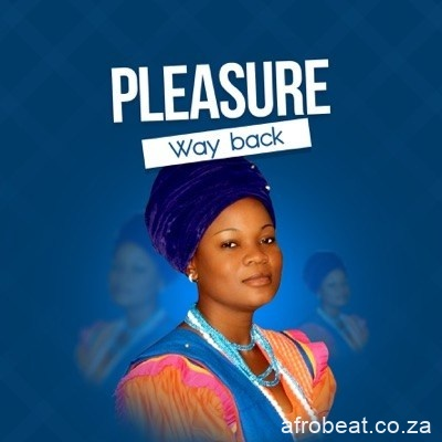 Pleasure Way Back - Pleasure – Way Back