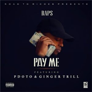 Raps ft PdotO Ginger Trill Pay Me scaled 1 300x300 - Raps ft PdotO & Ginger Trill – Pay Me
