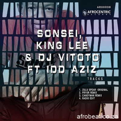 Sonsei Zulu Spear Mp3 Download - Sonsei, King Lee & DJ Vitoto ft Idd Aziz – Zulu Spear (Candy Man Remix)