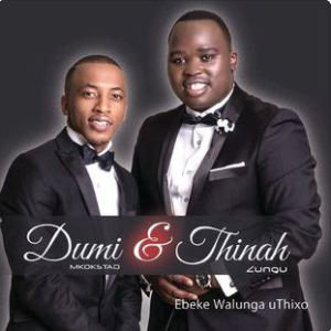 Thinah Zungu Dumi Mkokstad Ebeke Walunga uThixo download zamusic Afro Beat Za 4 - Thinah Zungu & Dumi Mkokstad – Re bineng Hosana