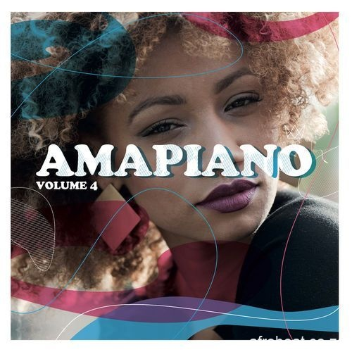 Various Artists Amapiano Volume 4 1 Afro Beat Za 7 - De Mthuda & Ntokzin – Blissful Day