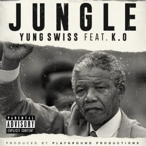 Yung Swiss ft K.O Jungle 585x585 1 300x300 - Yung Swiss ft K.O – Jungle