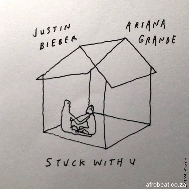 95285221 597232114219065 7433017232256410890 n Afro Beat Za - Justin Bieber & Ariana Grande – Stuck With You