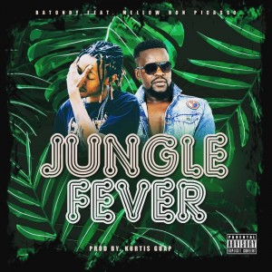 Batondy ft Mellow Don Piccaso Jungle Fever - Batondy ft Mellow Don Piccaso – Jungle Fever