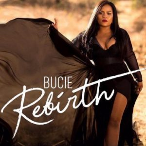 Bucie Rebirth 300x300 - Bucie – Don't Leave