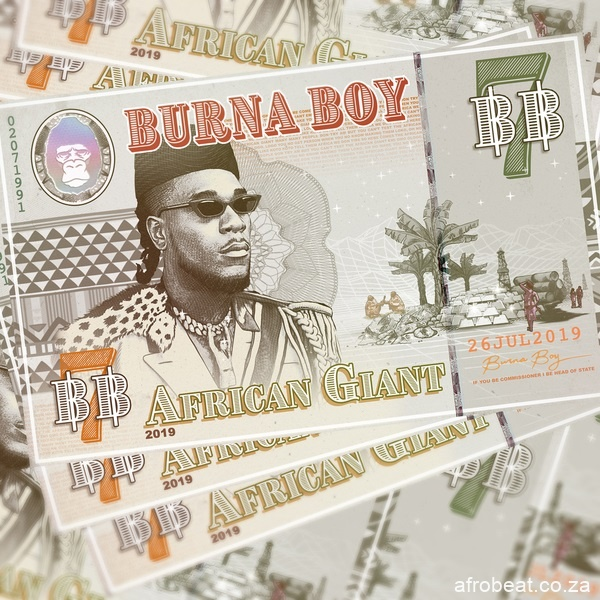 Burna Boy Pull Up Afro Beat Za - ALBUM: Burna Boy – African Giant (Mp3 Zip File)