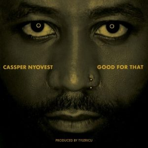 Cassper Nyovest Good For That scaled Afro Beat Za 300x300 - Cassper Nyovest – Good For That
