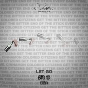 D Smoke Ft. SiR Let Go MP3 scaled Afro Beat Za 300x300 - D Smoke Ft. SiR – Let Go