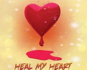 DJ Ace Heal My Heart 300x240 - DJ Ace – Heal My Heart