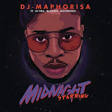 DJ Maphorisa ft DJ Tira Busiswa Moonchild Sanelly – Midnight Starring - DJ Maphorisa ft DJ Tira, Busiswa & Moonchild Sanelly – Midnight Starring