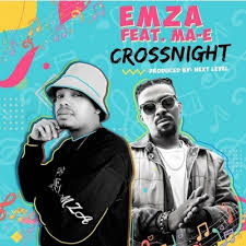 Emza ft Ma E – Crossnight - Emza ft Ma-E – Crossnight