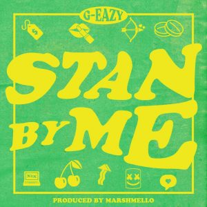 G Eazy Stan By Me Afro Beat Za 300x300 - G-Eazy – Stan By Me