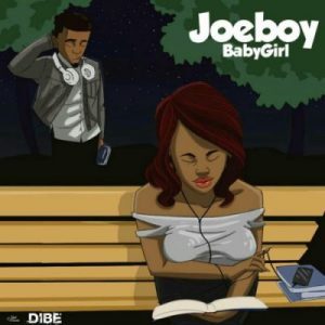 Joeboy Baby Girl mp3 image Afro Beat Za 300x300 - AUDIO + VIDEO: Joeboy – Baby Girl