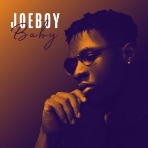 Joeboy   Baby  mp3 image Afro Beat Za 300x300 - AUDIO + VIDEO: Joeboy – Baby