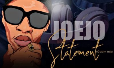Joejo Statement Gqom Mix mp3 image 400x240 - Joejo – Statement (Gqom Mix)