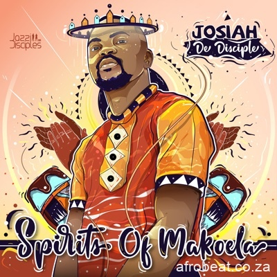 Josiah De Disciple JazziDisciples Common Grounds - ALBUM: Josiah De Disciple & JazziDisciples Spirits of Makoela