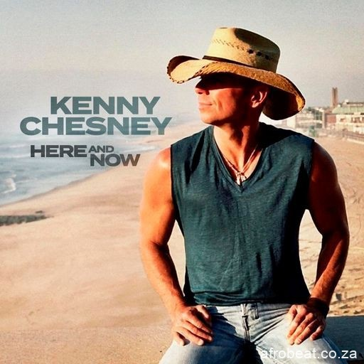 Kenny Chesney — We Do 1 - Kenny Chesney - Here and Now