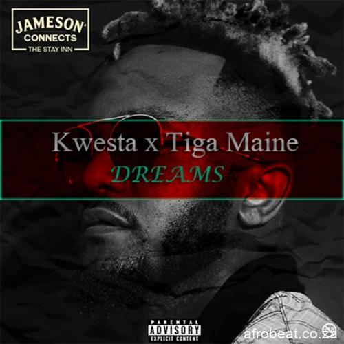 Kwesta   Dreams Ft Tiga Maine - Kwesta ft Tiga Maine – Dreams