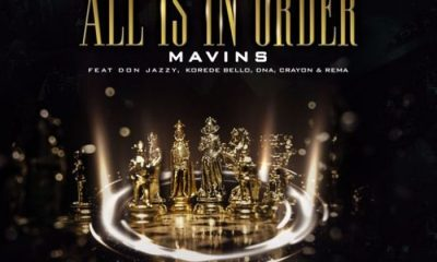 Mavins Ft. Don Jazzy Korede Bello DNA Crayon Rema All Is In Order Afro Beat Za 400x240 - Mavins Ft. Don Jazzy, Rema, Korede Bello, DNA & Crayon – All Is In Order