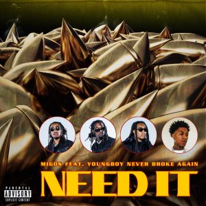Migos Ft. YoungBoy Never Broke Again Need It MP3 Afro Beat Za 300x300 - Migos – Need It Ft. YoungBoy Never Broke Again