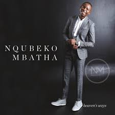 Nqubeko Mbatha Heavens Ways zip album download zamusic Afro Beat Za 19 - Nqubeko Mbatha – Blessed Be the Name (Interlude)