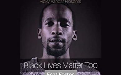 Ricky Randar ft Foster Black Lives Matter Too 400x240 - Ricky Randar ft Foster – Black Lives Matter Too