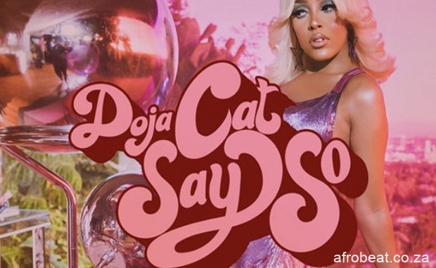 Say So Remix Doja Cat ft. Nicki Minaj 1 620x381 Afro Beat Za - Doja Cat - Say So (Remix) Ft. Nicki Minaj