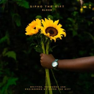 Sipho The Gift – Bloom mp3 download zamusic 300x300 Afro Beat Za - Sipho The Gift Bloom EP