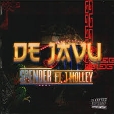Spender ft J Molley – Déjà Vu - Spender ft J Molley – Déjà Vu