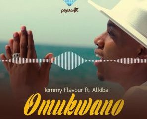 TOMMY FLAVOUR Awadi Music 297x300 Afro Beat Za 297x240 - Tommy Flavour Ft. Alikiba – OMUKWANO