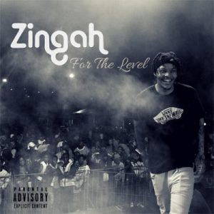 Zingah ft A Reece For The Level 300x300 - Zingah ft A-Reece – For The Level