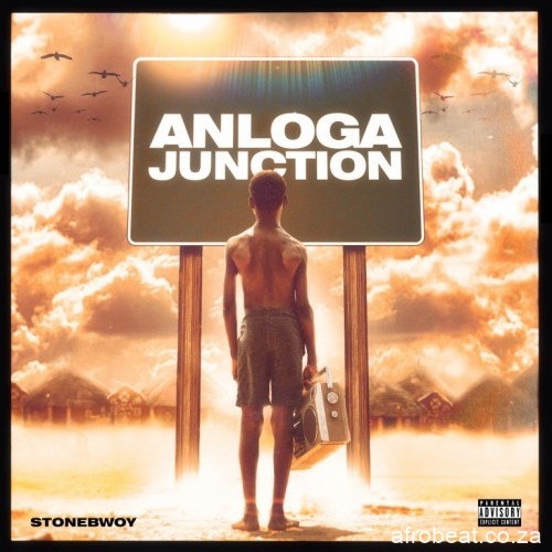 album stonebwoy – anloga junction Afro Beat Za - Stonebwoy – Le Gba Gbe