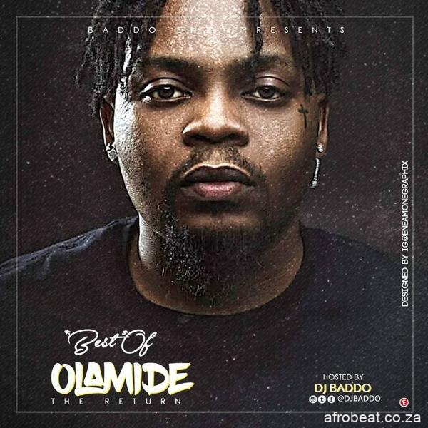 dj baddo – best of olamide the return mix Afro Beat Za - DJ Baddo – Best Of Olamide (The Return) Mix