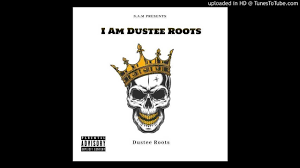 duster roots Afro Beat Za - Duster Roots – I Am Dustee Roots