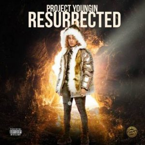 project youngin resurrected 300x300 1 Afro Beat Za - ALBUM: Project Youngin Resurrected