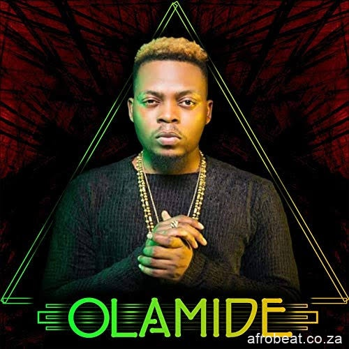 59b514174bffe4ae402b3d63aad79fe0 Afro Beat Za - Olamide – We Don't Give A Fuck (Snippet)